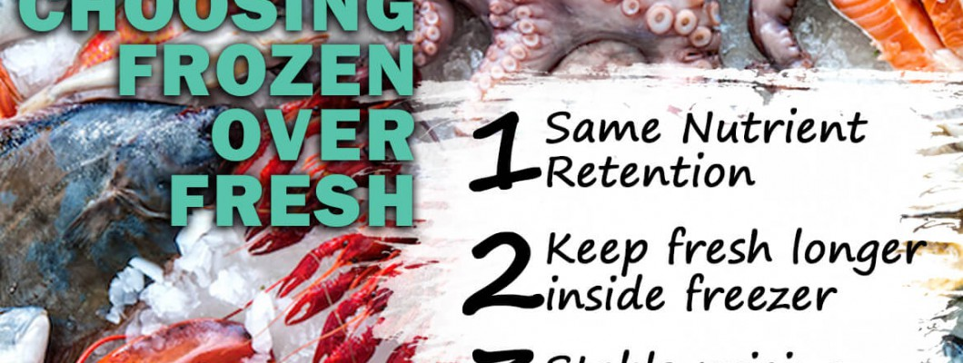 Why Choose Frozen Instead of Fresh Seafood